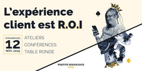 L'expérience client est R.O.I billets