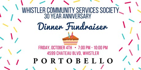 Whistler Community Services Society 30 Year Anniversary Fundraising Dinner tickets