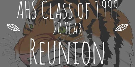 Ardmore High School Class of 1999 Reunion Saturday Event tickets