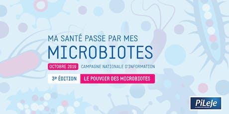 """Conférence """"Le rôle du microbiote en santé"""" billets"""
