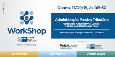 Workshop: Administração Passivo Tributário