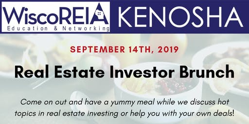 WiscoREIA's Kenosha Investor Brunch - September 2019!