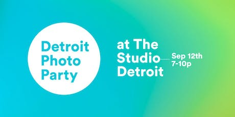 Detroit Photo Party #02 tickets