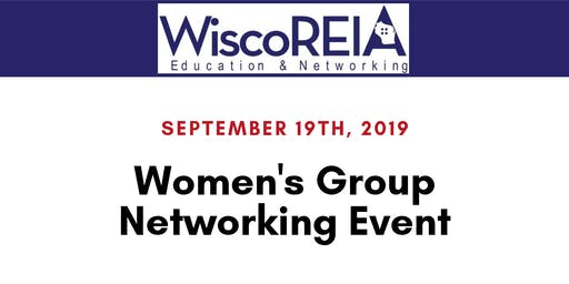 WiscoREIA's Women's Group Event - September 2019!