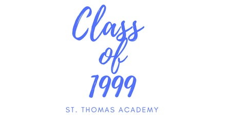 St. Thomas Academy Class of 1999 Reunion tickets