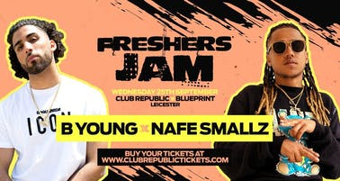 Freshers Jam feat B YOUNG & NAFE SMALLZ Live at Club Republic