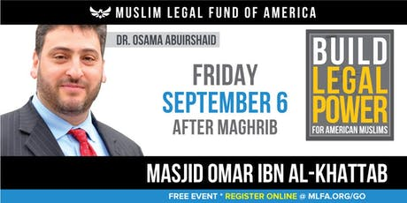 Build Legal Power for American Muslims with Dr. Osama Abuirshaid - Harvey, LA tickets