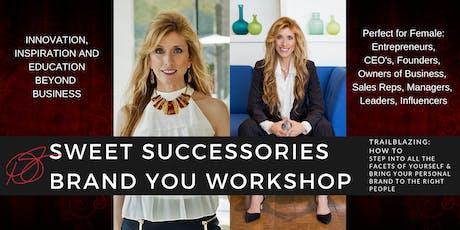 Sweet Successories Brand YOU Workshop tickets
