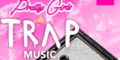 Pretty Girls Like Trap Music| Foreplay Saturday | DayParty | Bar Stellar| No Cover All Day  tickets