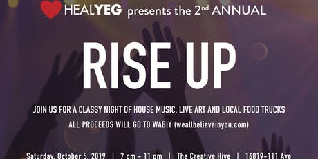 HEAL YEG PRESENTS RISE UP 2019 tickets