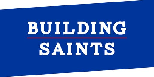 Building Saints Campaign Launch Event