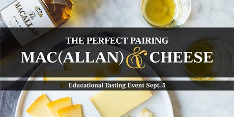 The Perfect Pairing: Macallan & Cheese tickets