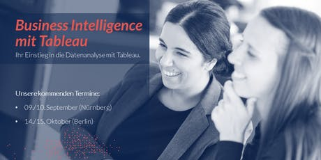 Business Intelligence mit Tableau - 2 Day Training Berlin Tickets
