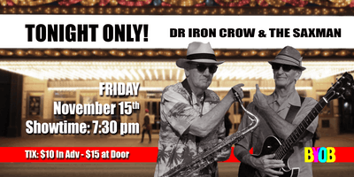 Dr Iron Crow and the Saxman