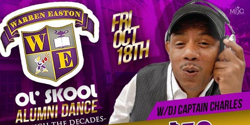 "Warren Easton ""Ol' Skool"" Alumni Dance: Through the Decades"