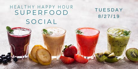 Healthy Happy Hour  Superfood Social tickets