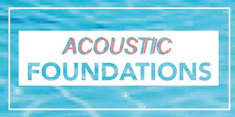 Acoustic Foundations tickets