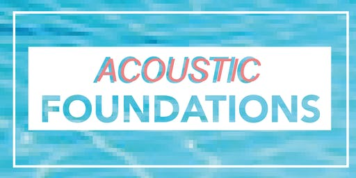 Acoustic Foundations