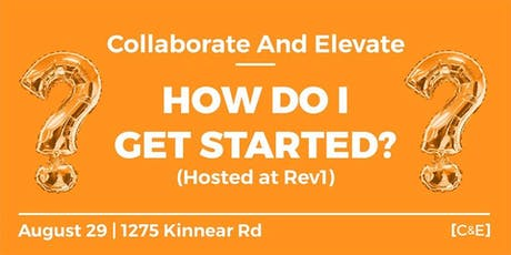 Collaborate and Elevate at Rev1 Ventures! tickets