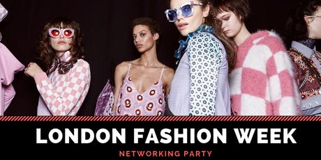 FASHION WEEK NETWORKING PARTY WITH COCKTAIL RECEPTION AT LONDON tickets
