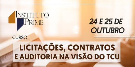CURSO DE LICITAÇÕES, CONTRATOS E AUDITORIA NA VISÃO DO TCU ingressos