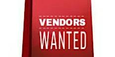 VENDORS WANTED FOR  SATURDAY NOVEMBER 7, 2020 CONCERT
