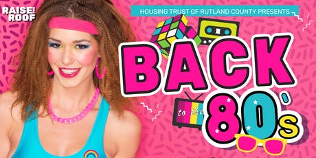Raise the Roof: Back to the 80s tickets