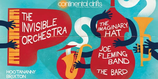 Continental Drifts: The Invisible Orchesta + More!