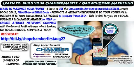 """SEO, Your ChamberMaster Profile Matters - ShopLocal-ShopChamber1st Workshop Module 2 """"Creating & Maintaining HotDeals, Mem-to Mem-Deals, Client / Customer Attraction - and Building your On-Line """"ATTRACT - CREATE - NETWORK - CONNECT"""" within the ShopLOCAL-  tickets"""