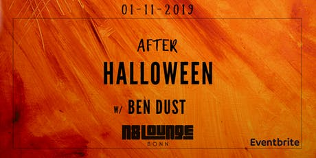 After Halloween w/ Ben Dust 3h Set Tickets