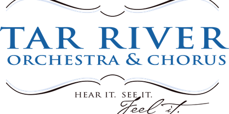 Tar River Orchestra & Chorus Season Tickets tickets