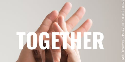 TOGETHER (Philly Campus Welcome Weekend Event)