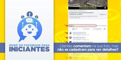 Robô do Facebook para Iniciantes em São Paulo
