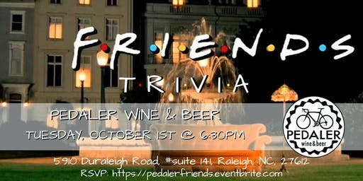 Friends Trivia at Pedaler Wine & Beer