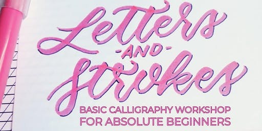 Letters and Strokes: Basic Brush Calligraphy Workshop