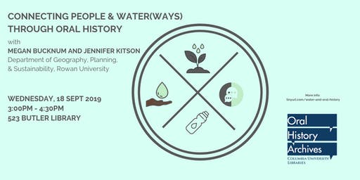 Connecting People and Water(Ways) Through Oral History