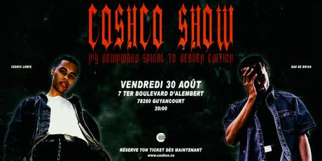 COSHCO SHOW: My Downward Spiral To Heaven Edition billets