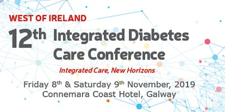 12th West of Ireland Integrated Diabetes Care Conference - Fri 8th & Sat 9th November 2019 tickets