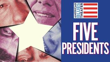 """Five Presidents"""