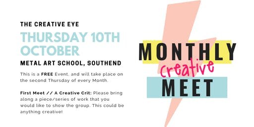The Creative Eye // First Monthly Meet