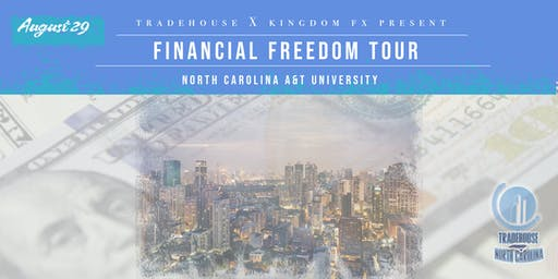 2019 FINANCIAL FREEDOM TOUR - NC A&T University