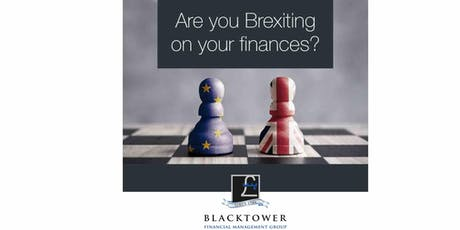 Are you Brexiting on your finances? tickets