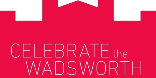 Celebrate the Wadsworth | Young Patron