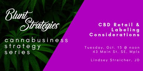 Cannabusiness Strategy Series: CBD Retail & Labeling Considerations tickets