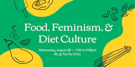 Food, Feminism, & Diet Culture tickets