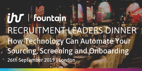 Recruitment Leaders Dinner: How Technology Can Automate Your Sourcing, Screening and Onboarding tickets