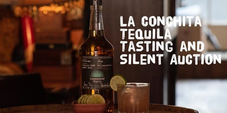 La Conchita Charity Presents: A Tequila Tasting and Silent Auction tickets