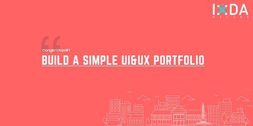 CangkrUXan#7 Build A Simpel UI&UX Portfolio