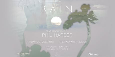 An evening with Bain & special guests + film by director Phil Harder tickets