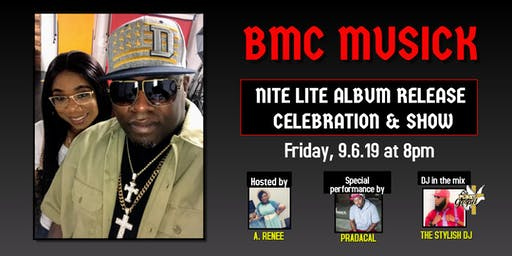BMC Musick Album Release Celebration & Show